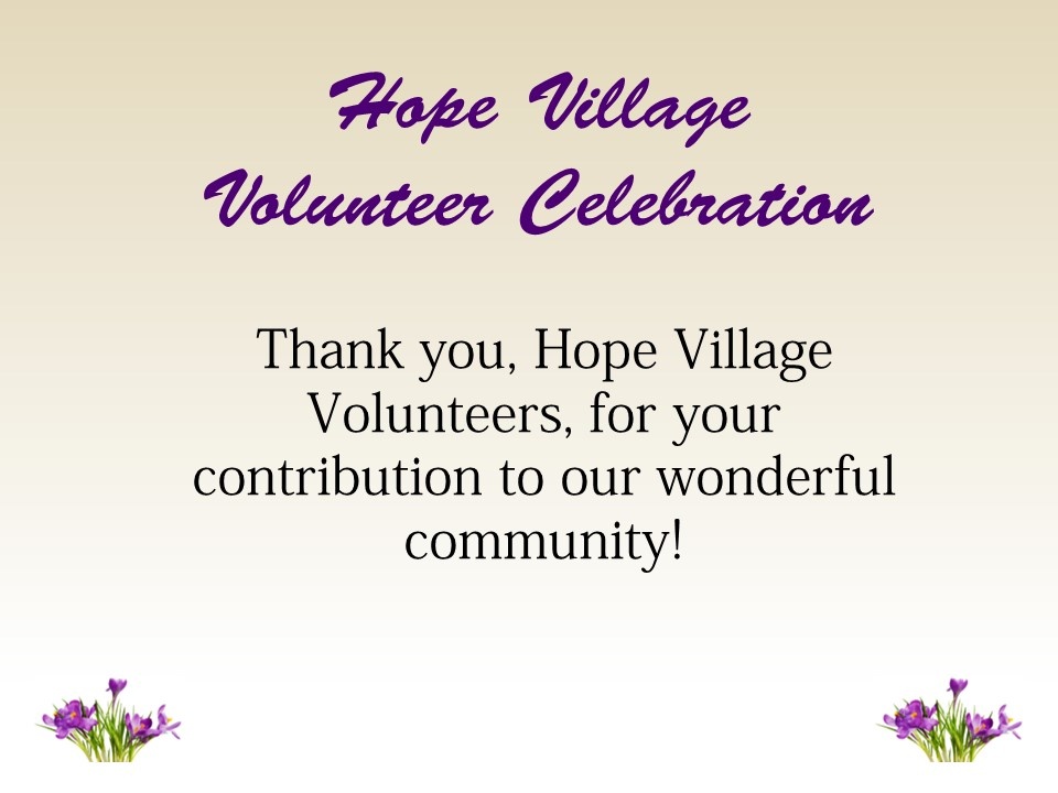 Hope Village Volunteer Appreciation
